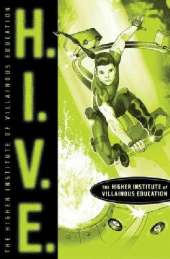 H.I.V.E.: The Higher Institute of Villainous Education (Paperback)