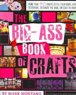 The Big-Ass Book of Crafts (Paperback)
