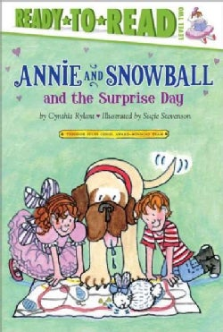 Annie and Snowball and the Surprise Day (Hardcover)