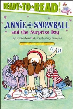Annie and Snowball and the Surprise Day (Paperback)