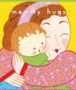 Mommy Hugs (Board book)