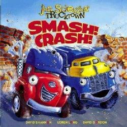 Smash! Crash! (Hardcover)