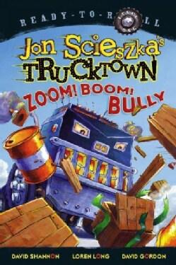Zoom! Boom! Bully (Paperback)