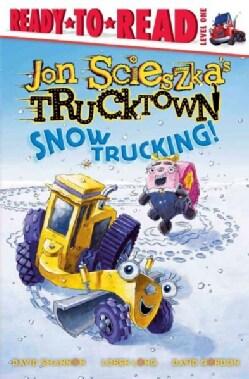 Snow Trucking! (Paperback)