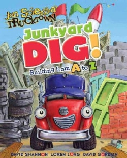Junkyard Dig!: Building from A to Z (Board book)