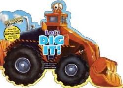 Let's Dig It! (Board book)