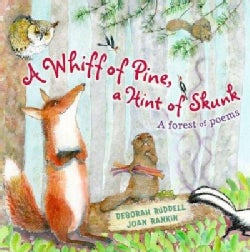 A Whiff of Pine, a Hint of Skunk: A Forest of Poems (Hardcover)