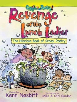 Revenge of the Lunch Ladies: The Hilarious Book of School Poetry (Paperback)