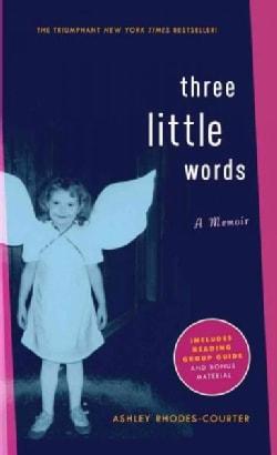 Three Little Words: A Memoir (Paperback)