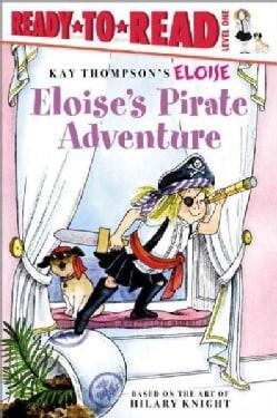Eloise's Pirate Adventure (Paperback)