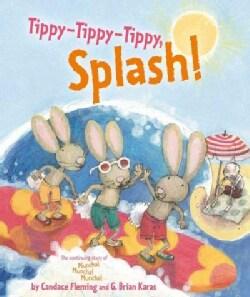 Tippy-tippy-tippy, Splash! (Hardcover)