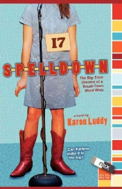 Spelldown: The Big-Time Dreams of a Small-Town Word Whiz (Paperback)