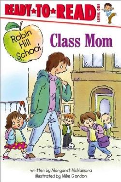 Class Mom (Paperback)