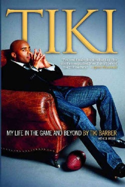 Tiki: My Life in the Game and Beyond (Paperback)