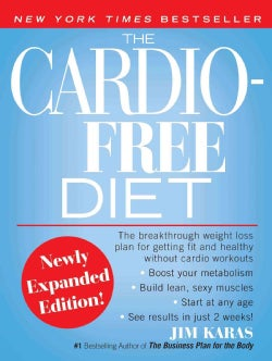 The Cardio-Free Diet (Paperback)