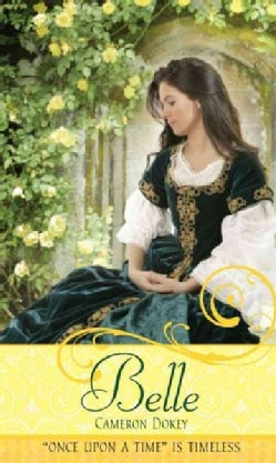 Belle: A Retelling of Beauty and the Beast (Paperback)