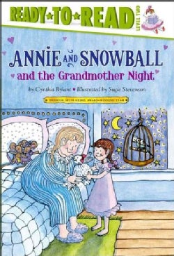 Annie and Snowball and the Grandmother Night (Hardcover)