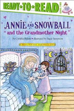 Annie and Snowball and the Grandmother Night (Paperback)