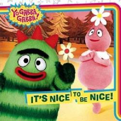 It's Nice to Be Nice (Paperback)