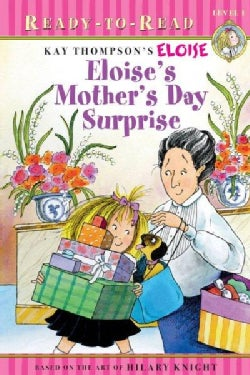 Kay Thompson's Eloise's Mother's Day Surprise (Paperback)