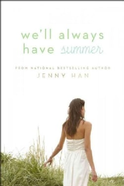 We'll Always Have Summer (Hardcover)