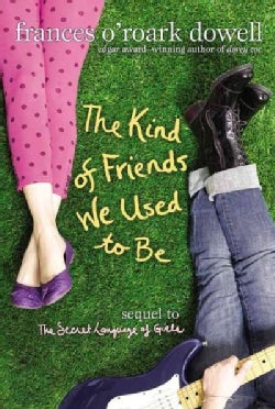 The Kind of Friends We Used to Be (Paperback)