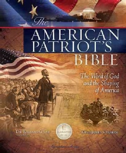 The American Patriot's Bible: The Word of God and the Shaping of America: King James Version (Hardcover)