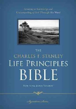The Charles F. Stanley Life Principles Bible: New King James Version (Hardcover)