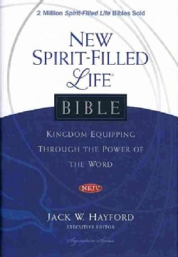 New Spirit-Filled Life Bible: New King James Version (Hardcover)