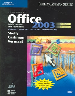 Microsoft Office 2003: Brief Concepts And Techniques (Paperback)
