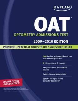 Kaplan Oat Optometry Admission Test 2009-2010 (Paperback)