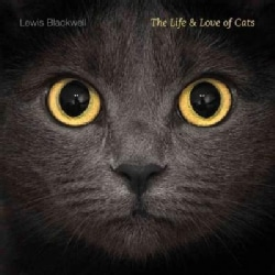 The Life & Love of Cats (Hardcover)
