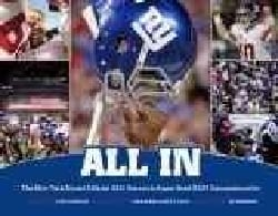 All In: The New York Giants Official 2011 Season & Super Bowl XLVI Commemorative (Hardcover)