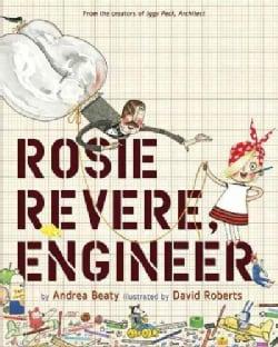 Rosie Revere, Engineer (Hardcover)