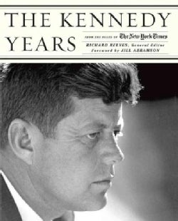 The Kennedy Years: From the Pages of the New York Times (Hardcover)