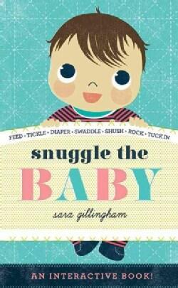 Snuggle the Baby (Board book)