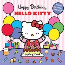 Happy Birthday, Hello Kitty! (Paperback)