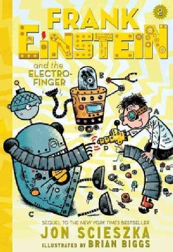 Frank Einstein and the Electro-Finger (Hardcover)