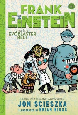 Frank Einstein and the Evoblaster Belt (Hardcover)