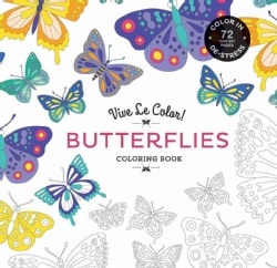 Butterflies: Color In; De-stress - 72 Tear-out Pages (Paperback)