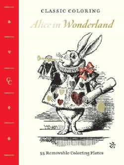 Alice in Wonderland Adult Coloring Book: 55 Removable Coloring Plates (Paperback)