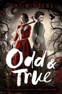 Odd & True (Hardcover)