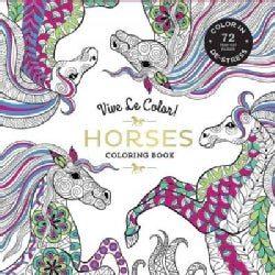 Vive Le Color! Horses: Color In, De-stress (Paperback)