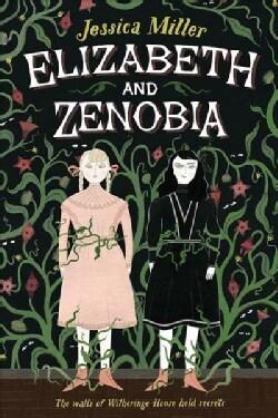 Elizabeth and Zenobia (Hardcover)