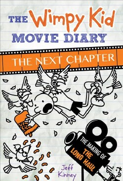 The Wimpy Kid Movie Diary: The Next Chapter (Hardcover)