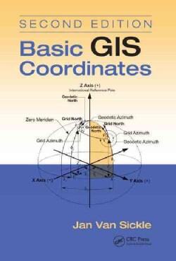Basic GIS Coordinates (Hardcover)