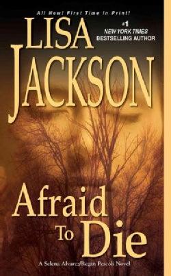 Afraid to Die (Paperback)