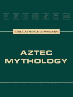 Aztec Mythology (Hardcover)
