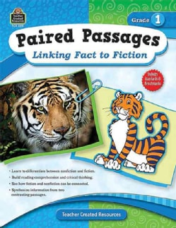 Paired Passages: Linking Fact to Fiction Grade 1 (Paperback)