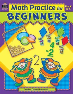 Math Practice For Beginners: Pre K-k (Paperback)